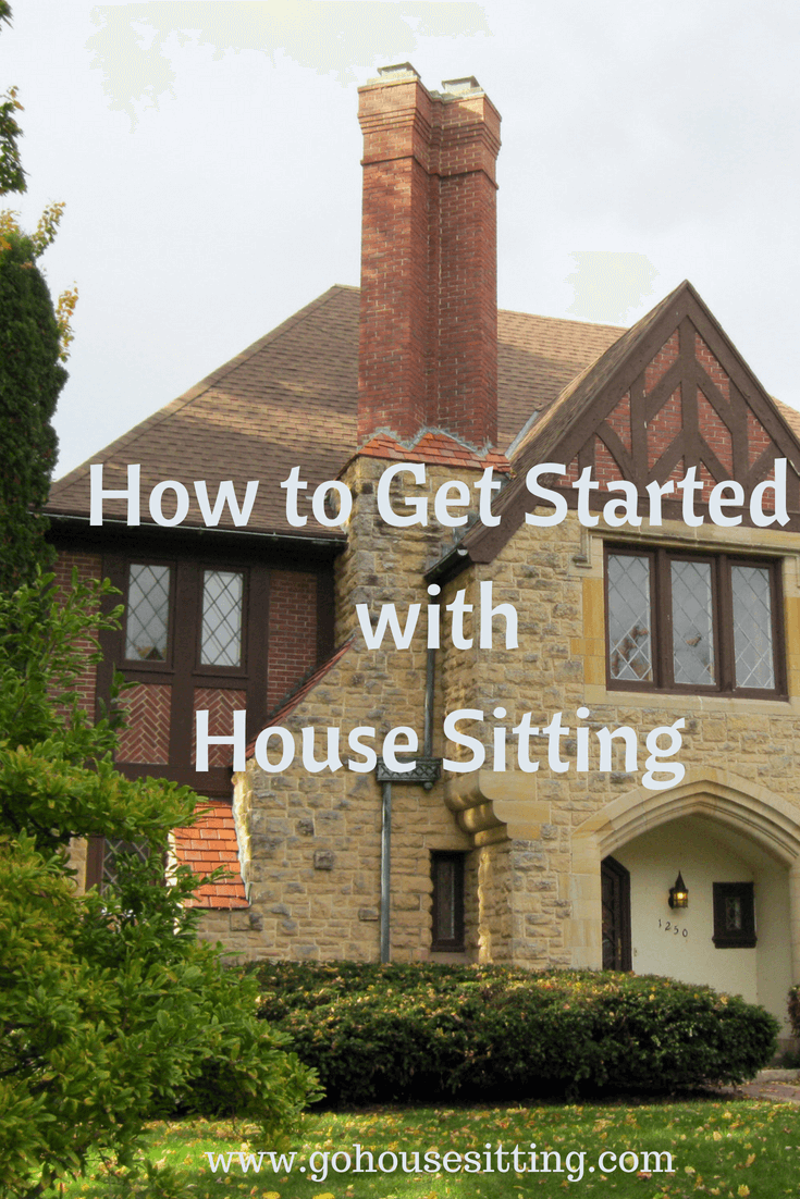 How to Get Started House Sitting is an easy step process once you make the decision to learn more. Click on the link to Go House Sitting to investigate if house sitting is right for you. If you love pets, love new travel destinations, then a house sitting assignment maybe just the new travel idea you are looking for.